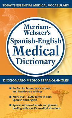 Merriam-Webster's Spanish-English Medical Dictionary