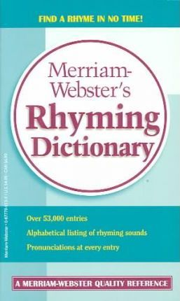 Merriam-Webster's Rhyming Dictionary: Rhymes for the Times