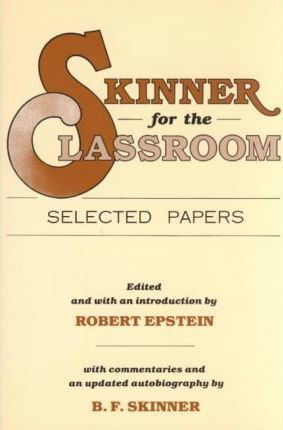 Skinner for the Classroom
