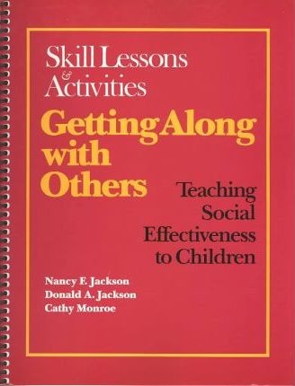 Getting along with Others. Skill Lessons & Activities