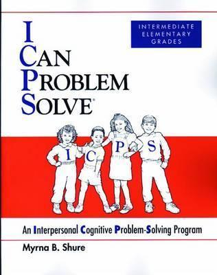 I Can Problem Solve [ICPS], Intermediate Elementary Grades