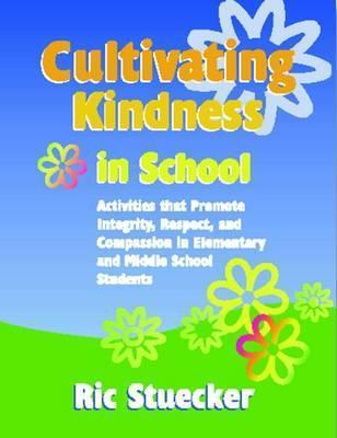 Cultivating Kindness in School