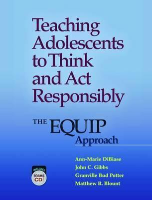 Teaching Adolescents to Think and Act Responsibly