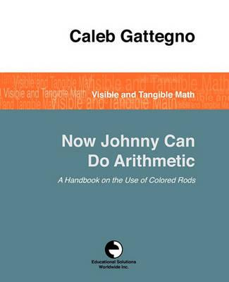 Now Johnny Can Do Arithmetic