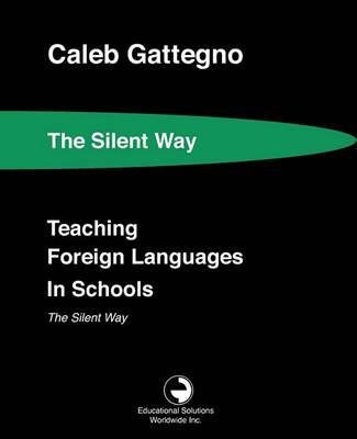 Teaching Foreign Languages in Schools The Silent Way
