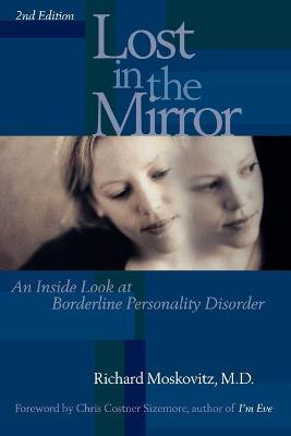 Lost in the Mirror - Richard A. Moskovitz