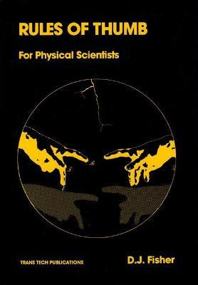 Rules of Thumb for the Physical Scientist