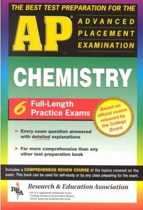 AP Chemistry (Rea) - The Best Test Prep for the Advanced Placement