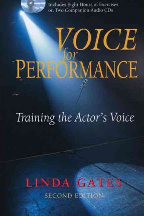 Voice for Performance  Training the Actor's Voice