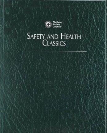 Safety and Health Classics