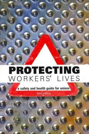Protecting Workers' Lives