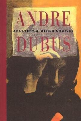 Adultery and Other Choices