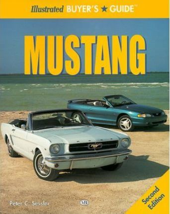 Illustrated Mustang Buyer's Guide