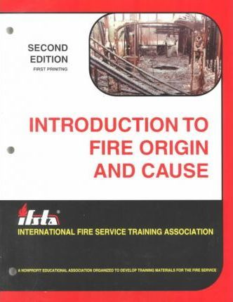Introduction to Fire Origin and Cause