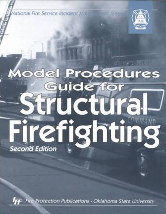 Model Procedures Guide for Structural Firefighting