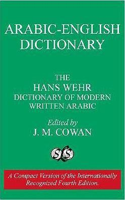 Dictionary of Modern Written Arabic: Arabic-English