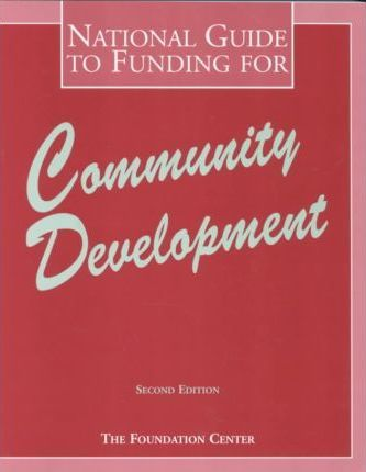 National Guide to Funding for Community Development