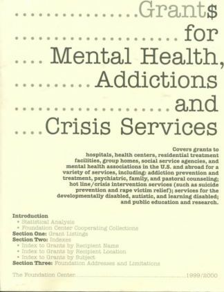 Grants for Mental Health, Addictions and Crisis Services 1999-2000