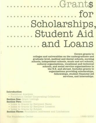 Grants for Scholarships, Student Aid and Loans