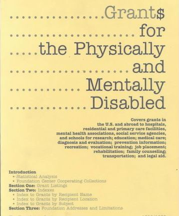 Grants for the Physically and Mentally Disabled 1998-1999