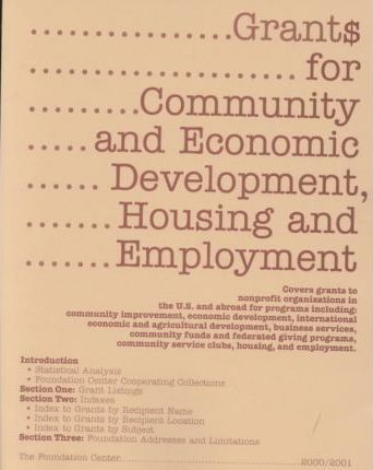 Grants for Community and Economic Development, Housing and Employment 2000-2001