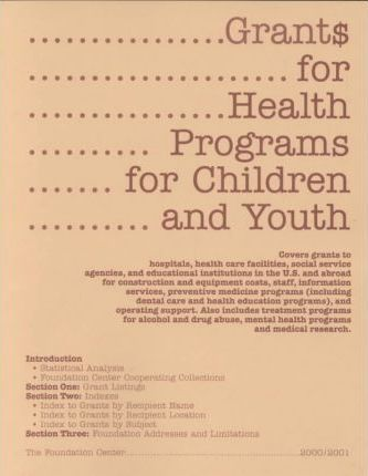 Grants for Health Programs for Children and Youth, 2000-2001
