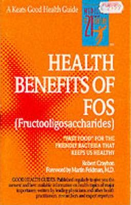 The Health Benefits of FOS – Robert Crayhon