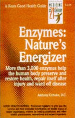 Enzymes : Nature's Energizers