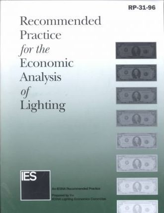 Recommended Practice for the Economic Analysis of Lighting