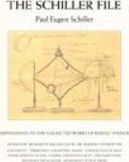 The Schiller File: Supplements to the Collected Works of Rudolf Steiner
