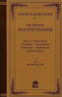Parent-Teacher Guide for the Original McGuffey Readers