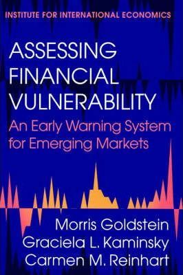 Assessing Financial Vulnerability - An Early Warning System for Emerging Markets