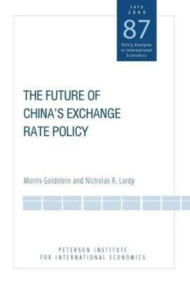 The Future of China`s Exchange Rate Policy