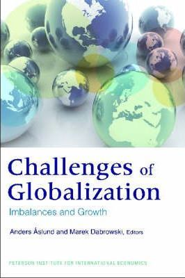The Challenges of Globalization - Imbalances and Growth