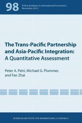 The Trans-Pacific Partnership and Asia-Pacific Integration - A Quantitative Assessment