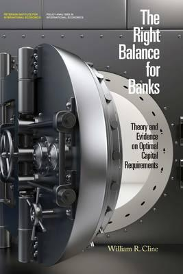 The Right Balance for Banks - Theory and Evidence on Optimal Capital Requirementd
