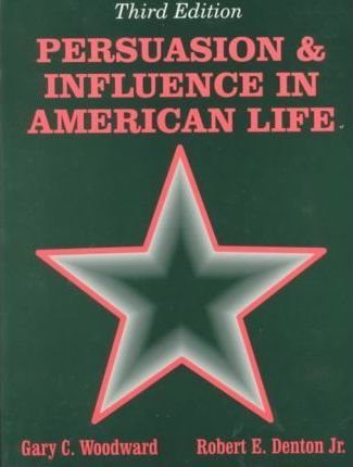 Persuasion & Influence in American Life