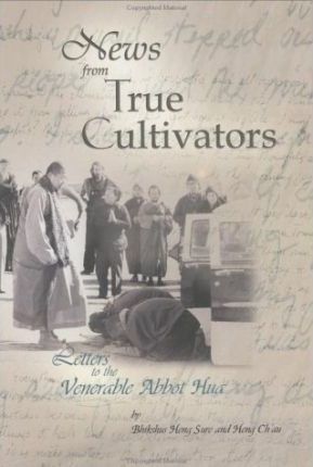 News from True Cultivators  Letters to the Venerable Abbot Hua