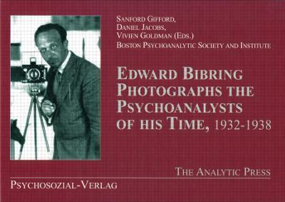 Edward Bibring Photographs the Psychoanalysts of His Time