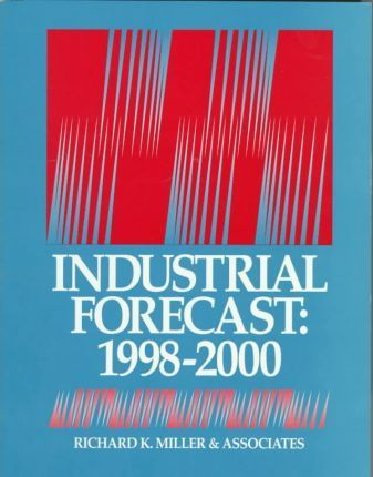 Industrial Forecast, 1998-2000