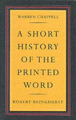 a short history of the printed word warren chappell 9780881791549
