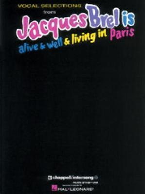 Vocal Selections Fro Jacques Brel Is Alive & Well & Living in Paris