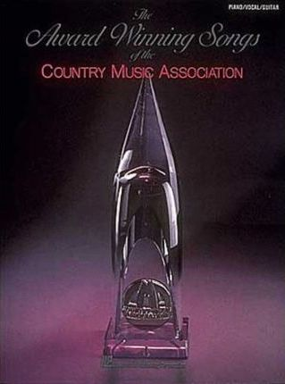 The Award-Winning Songs of the Country Music Association - Vol. 1