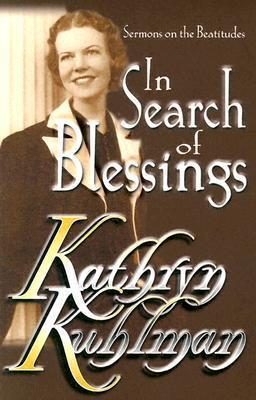 In Search of Blessings : Kathryn Kuhlman : 9780882708690