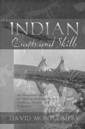 Indian Crafts and Skills