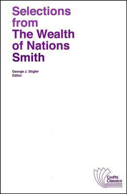 Selections from The Wealth of Nations