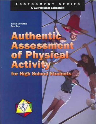 Authentic Assessment of Physical Activity for High School Students