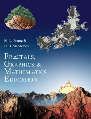 Mathematical Association of America Notes: Fractals, Graphics, and Mathematics Education Series Number 58 Cover Image
