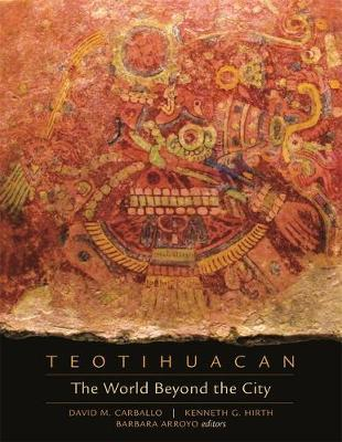 Teotihuacan - The World Beyond the City