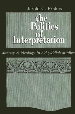 The Politics of Interpretation